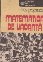 Matematica vacanta