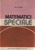 Matematici speciale, Volumul I