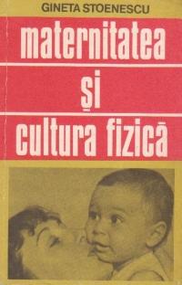 Maternitatea si cultura fizica