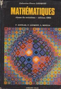 Mathematiques, Classe de troisieme - edition 1984