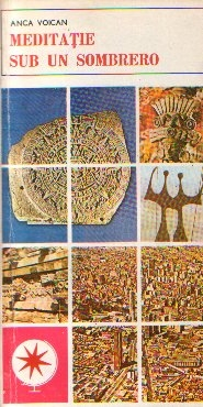 Meditatie sub un Sombrero - Memorial de calatorie din America Latina