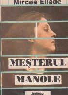 Mesterul Manole - Studii de etnologie si mitologie