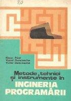 Metode, tehnici si instrumente in Ingineria Programarii