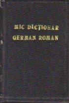 Mic dictionar german-roman (recopertata)