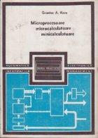 Microprocesoare, microcalculatoare, minicalculatoare