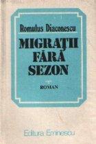 Migratii fara sezon - Roman