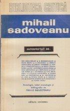 Mihail Sadoveanu interpretat de...