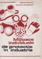Mijloace individuale de protectie in industrie
