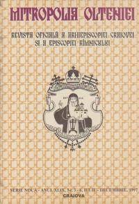 Mitropolia Olteniei - Revista oficiala a Arhiepiscopiei Craiovei si a Episcopiei Romnicului, Nr. 3-6, Iulie-Decembrie 1997