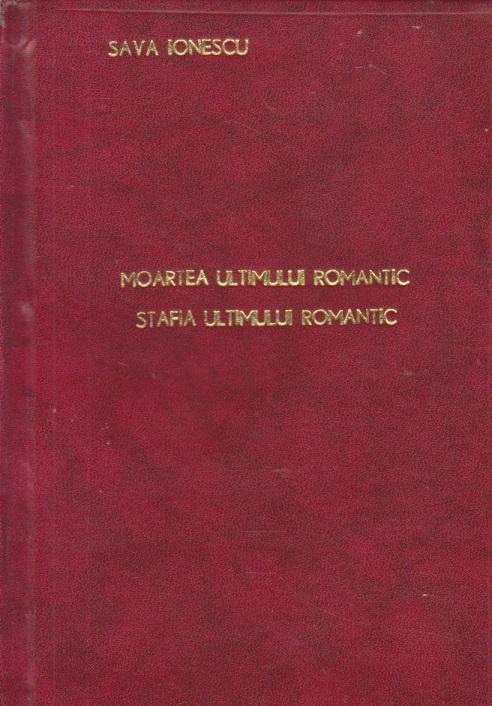 Moartea ultimului romantic. Stafia ultimului romantic