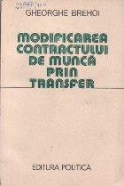 Modificarea Contractului de Munca prin Transfer