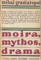 Moira, mythos, drama