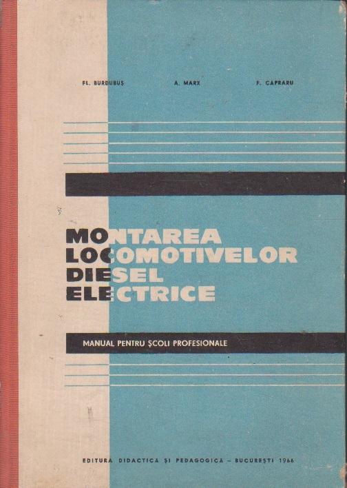 Montarea Locomotivelor Diesel Electrice, Manual pentru Scoli Profesionale