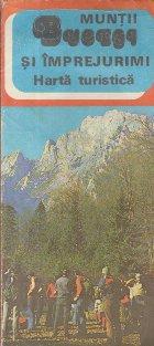 Muntii Bucegi si imprejurimi - Harta turistica