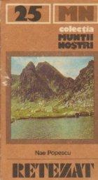 Muntii Retezat - Ghid turistic
