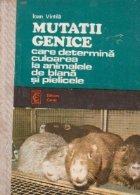 Mutatii genice care determina culoarea la animalele de blana si pielicele