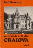 Muzeul de Arta din Craiova - Ghid