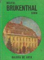 Muzeul Brukenthal Sibiu Galeria arta