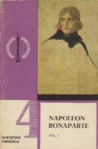 Napoleon Bonaparte, Volumul I