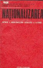 Nationalizarea - Premisa a industrializarii socialiste a Olteniei