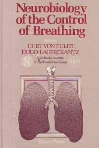 Neurobiology of the Control of Breathing