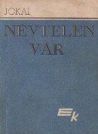 Nevtelen var, Volumul al II-lea (Cetate fara nume, Volumul al II-lea)