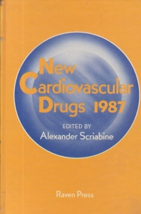 New Cardiovascular Drugs 1987