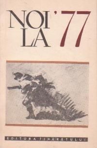 Noi la 77