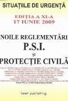 Noile reglementari protectie civila editia