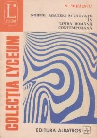 Norme, abateri si inovatii in limba romana contemporana