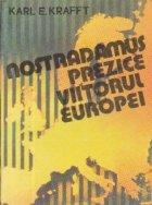 Nostradamus prezice viitorul Europei