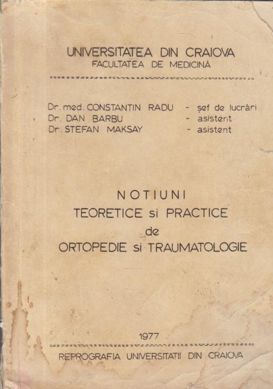 Notiuni teoretice si practice de ortopedie si traumatologie