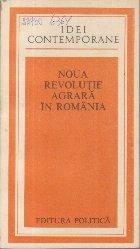 Noua Revolutie Agrara in Romania - Comunicarile sesiunii stiintifice din 19 iunie 1981