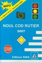 Noul cod rutier 2007 vigoare