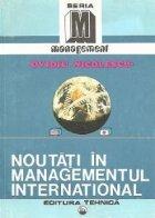 Noutati in managementul international