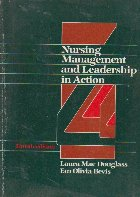 Nursing management and leadership in action
