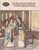 Nuvela chineza medievala, Volumul I - Poznele dragonului trindav