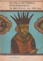 Nuvela istorica romaneasca in secolul al XIX-lea