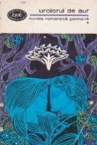 Nuvela romantica germana, Volumul I - Urciorul de aur