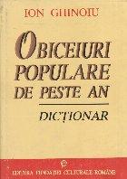 Obiceiuri populare de peste an - Dictionar
