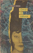 Omul si Naluca - Roman