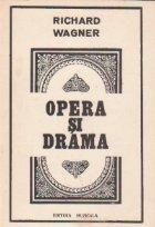 Opera si drama