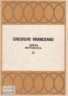 Opera matematica (Volumul I si II)