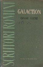 Opere Alese, Volumul al III-lea - Romane (Gala Galaction)
