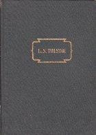 Opere in 14 Volume, Volumul al II-lea - Nuvele si Povestiri (Tolstoi 1852-1856)