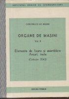 Organe de masini, Vol. II - Elemente de fixare si asamblare. Arcuri, inele (Colectie STAS)