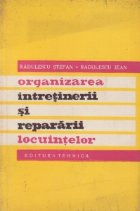 Organizarea intretinerii si repararii locuintelor