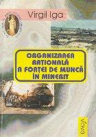 Organizarea rationala a fortei de munca in minerit