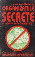 Organizatiile secrete puterea lor secolul