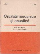 Oscilatii Mecanice si Acustica, pentru anul II liceu, clase speciale de fizica
